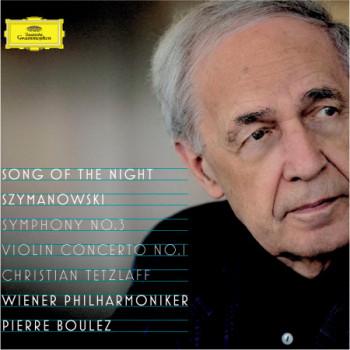 Szymanowski: Violin Concerto No.1, Op.35; Symphony No.3, Op.27 Song of the Night