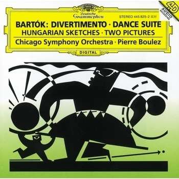 Bartók: Divertimento; Dance Suite; Two Pictures; Hungarian Sketches